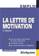 LA LETTRE DE MOTIVATION 2ED